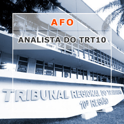 AFO para Analista do TRT 10