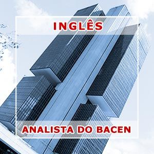 Inglês para Analista do Banco Central